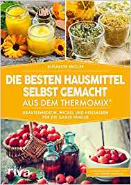 """Taschenbuch """"Die besten Hausmittel selbst gemacht aus dem Thermomix"""""""